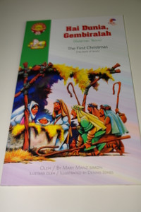 Indonesian – English Bilingual Children's Bible Story Book / Hai Dunia Gembiralah, Kelahiran Yesus – The First Christmas, The Birth of Jesus