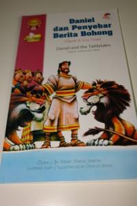 Indonesian – English Bilingual Children's Bible Story Book / Daniel dan Penyebar Berita Bohong – Daniel di Gua Singa – Daniel and the Tattletales – Daniel in the Lion's Den