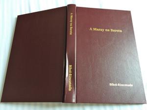 The New Testament in Bikol-Rinconada Language - A Maray na Bareta / Glossary – Glosaryo / Color Maps and Illustrations / Native to the Philippines