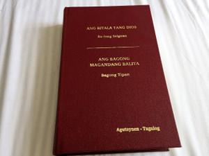 The New Testament in Agutaynen and Tagalog Language – Ang Bitala Tang Dios Ba-long Inigoan – Ang Bagong magandang Balita – Bagong Tipan / Color Maps and Illustrations / Native to the Philippines