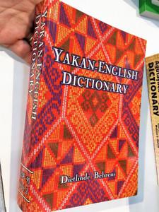 Yakan – English Dictionary /  Author: Dietlinde Behrens / Summer Institute of Linguistics