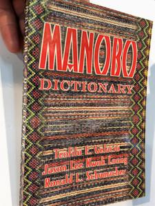 Manobo Dictionary of Manobo as spoken in the Agusa river valley and the Diwata mountain range / Agusan Manobo – English Dictionary