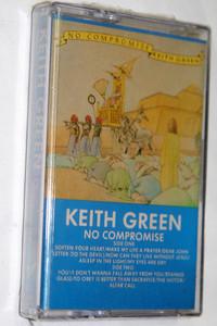 NO COMPROMISE / Keith Green / Original recording, Dolby  / RETRO AUDIO CASSETTE