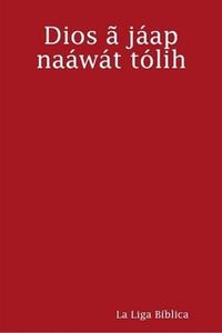 The New Testament in Cacua, a language of Colombia / Dios ã jáap naáwát tólih