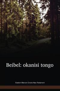 Eastern Maroon Creole New Testament / Beibel: okanisi tongo (DJKNT) / Suriname / French Guinea