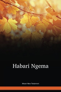 Mwani Language New Testament / Habari Ngema (WMWNT) / Mozambique