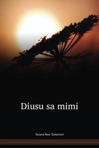 Tacana New Testament / Diusu sa mimi (TNANT) / Bolivia