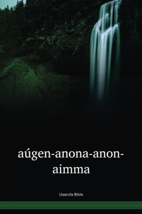 Usarufa Language Bible / aúgen-anona-anonaimma (USANT) / Papua New Guinea / PNG