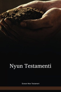 Sranan Language New Testament / Nyun Testamenti (SRNNT) / Suriname
