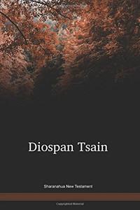 Sharanahua Language New Testament / Diospan Tsain (MCD) / South America