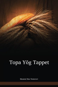 Maxakalí Language New Testament / Topa Yõg Tappet (MBLNT) / Brazil