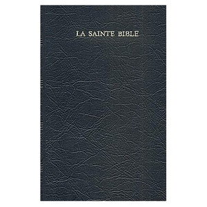 LA Sainte Bible: Segond (103910) (French Edition) by Segond, Louis