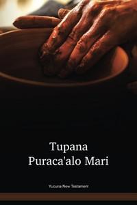 Yucuna Language New Testament / Tupana Purákaꞌalo Marí - Porciones del Antiguo Testamento y el Nuevo Testamento YCNWBT / Columbia