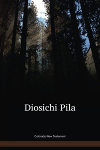 Colorado Language New Testament / Diosichi Pila (COFNT) / Equador