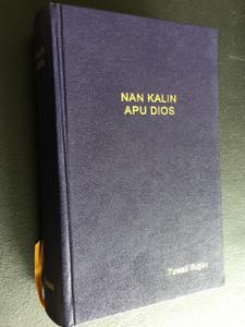 The Holy Bible in Tuwali Ifugao Language / Nan Kalin Apu Dios / Language of Philippines Region: Luzon, south Ifugao Province