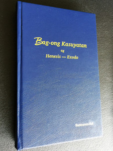 New Testament and Genesis and Exodus in Bantoanon/Asi Language / Bag-ong Kasuyatan ag Henesis ag Exodo / Philippines