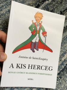 A Kis Herceg / The Little Prince Hungarian Languae Edition / Antoine de Saint-Exupéry