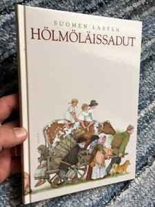 Hölmöläissadut / Suomen Lasten / Kuvittanut Ja Toimittanut: Pirkko-Liisa Surojegin / Classic Finnish Silly Folk Children's tales / Finland