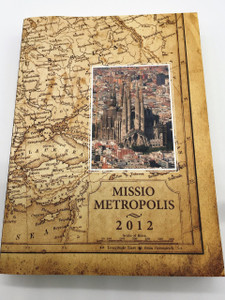 The Gospel of Mark in 9 European Languages / Mission for the Cities / Mission Metropolis / Publisher: The Pontifical Council for Promoting New Evangelization