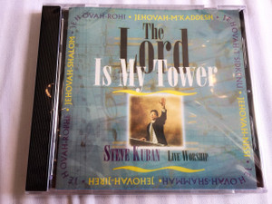 The Lord Is My Tower by Steve Kuban / Audio CD / Join Canadian worship leader Steve Kuban in this amazing live worship recording which has brought healing and strength to thousands