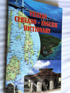 VISAYAN - CEBUANO - ENGLISH DICTIONARY / Paperback – 2014 by PRICILA ADOBAS ORTEGA