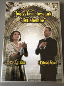 """""""Hogy bemehessünk Betlehembe"""" DVD - karácsonyi koncert / Pitti Katalin, Pálmai Árpád / Katolikus Magyaroknak Karacsonyra / Hungarian Catholic Christmas Concert"""
