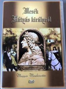 Mesék Mátyás királyról 1981 DVD / Magyar Mesekincstár / Rendező: Ujváry László / 13 Episodes / Hungarian Folk Tales about King Mathias / Audio HUNGARIAN ONLY / Magyar Nyelv