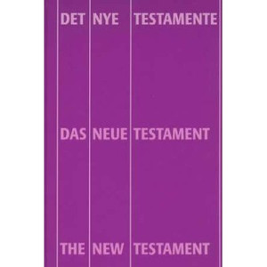 German English Danish New Testament / Trilingual Multilingual New Testament