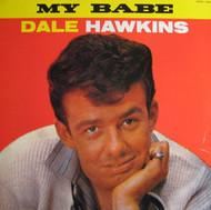 DALE HAWKINS - MY BABE