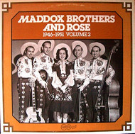 MADDOX BROS. AND ROSE VOL. 2: 1946-1951