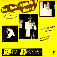 RAY SCOTT - THE REAL MEMPHIS SOUND