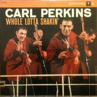 CARL PERKINS - WHOLE LOTTA SHAKIN'