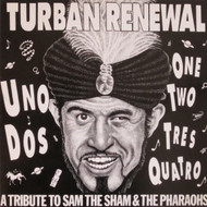 234 TURBAN RENEWAL: A TRIBUTE TO SAM THE SHAM & THE PHARAOHS LP (234)