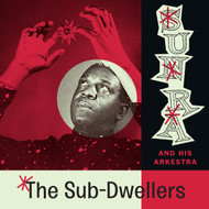 366 SUN RA - THE SUB-DWELLERS LP (366)