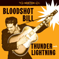 370 BLOODSHOT BILL - THUNDER AND LIGHTNING LP (370)