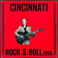 CININNATI ROCK AND ROLL 1950s