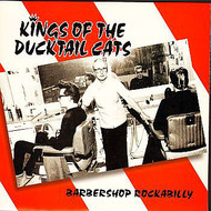 "KINGS OF THE DUCKTAIL CATS (10"")"