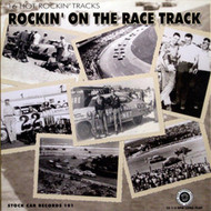 ROCKIN' ON THE RACE TRACK