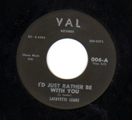 LAFAYETTE LEAKE - I'D JUST RATHER BE WITH YOU (VAL)