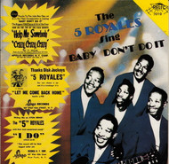 FIVE ROYALES - BABY DON'T DO IT (CD 7010)