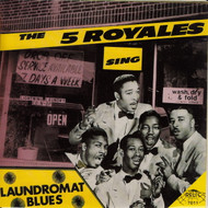FIVE ROYALES - LAUNDROMAT BLUES (CD 7011)