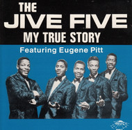 JIVE FIVE - MY TRUE STORY (CD 7007)