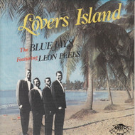 LEON PEELS AND THE BLUE JAYS WITH THE HI TENSIONS - LOVERS ISLAND (CD 7014)