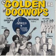 GOLDEN ERA OF DOO WOPS: APOLLO RECORDS PT. 2 (CD 7128)