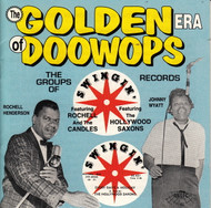GOLDEN ERA OF DOO WOPS: SWINGIN' RECORDS (CD 7140)