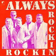 ALWAYS ROCKIN'