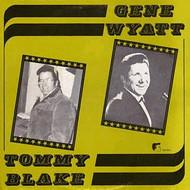 TOMMY BLAKE/GENE WYATT