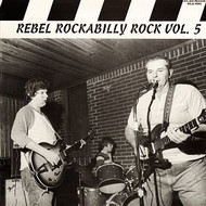 REBEL ROCKABILLY VOL. 5