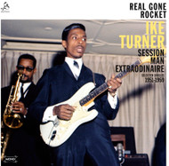 IKE TURNER - REAL GONE ROCKET 1951-1959