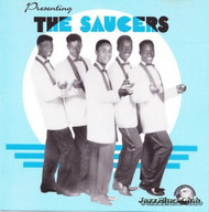 SAUCERS - PRESENTING THE SAUCERS